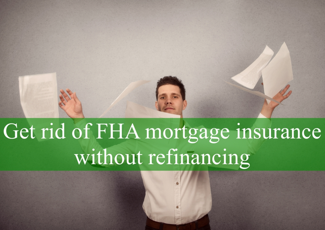 How to get rid of Mortgage Insurance on a Kentucky MortgageLoan.