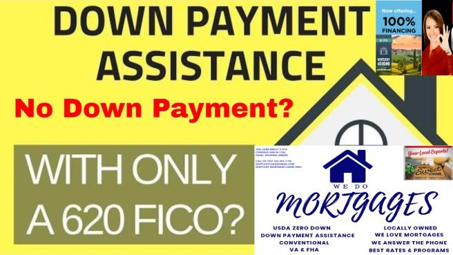 down payment assistance 620 score pic